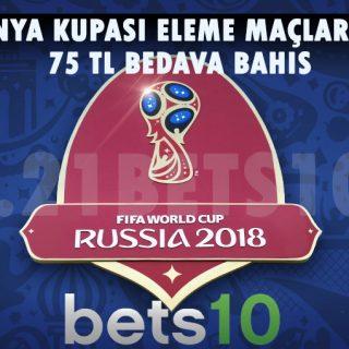 Dünya Kupası Eleme Maçlarına 75 TL Bedava Bahis