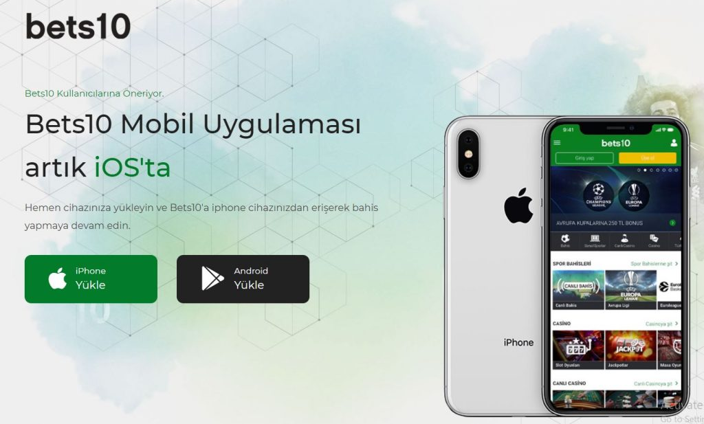 Bets10 Android'ten sonra İphone'da Bets10'da